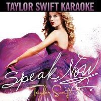 Speak Now [Karaoke Version]