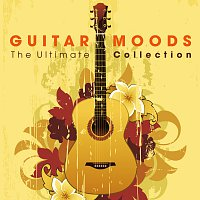 Různí interpreti – Guitar Moods - The Ultimate Collection