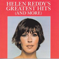 Helen Reddy – Helen Reddy's Greatest Hits (And More)