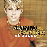 Aaron Carter – Oh Aaron
