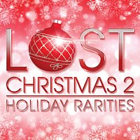 Přední strana obalu CD Lost Christmas 2 - Holiday Rarities