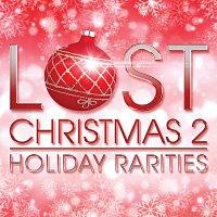 Různí interpreti – Lost Christmas 2 - Holiday Rarities