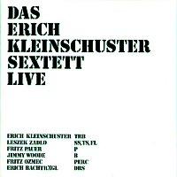 Erich Kleinschuster Sextett – Das Erich Kleinschuster Sextett Live