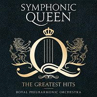 Royal Philharmonic Orchestra, Matthew Freeman – Symphonic Queen - The Greatest Hits