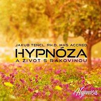 Přední strana obalu CD Hypnóza a život s rakovinou