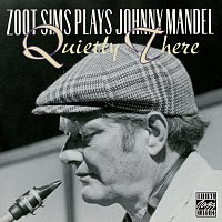 Zoot Sims – Zoot Sims Plays Johnny Mandel: Quietly There