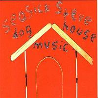 Seasick Steve – Dog House Music