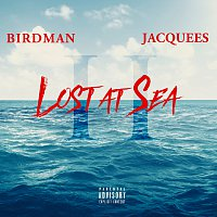 Birdman, Jacquees – Lost At Sea 2