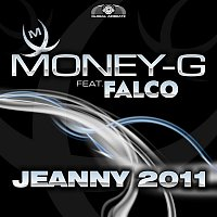 Money-G, Falco – Jeanny 2011