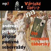 Miroslav Táborský – Pittler: Vídeňské zločiny I. Případ podivné sebevraždy (1913) CD-MP3