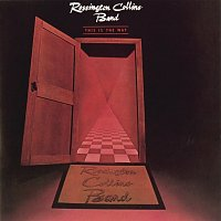 Rossington Collins Band – This Is The Way