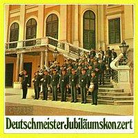 Hoch- und Deutschmeister Kapelle – Deutschmeister Jubilaumskonzert