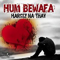 Různí interpreti – Hum Bewafa Hargiz Na Thay