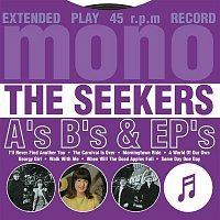 The Seekers – A's, B's & EP's