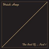 Uriah Heep – The Best of... Pt. 1