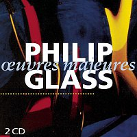 Philip Glass – Oeuvres Majeures