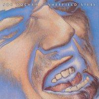 Joe Cocker – Sheffield Steel [Expanded Edition]