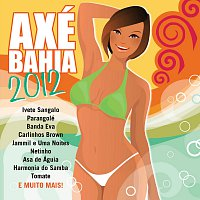 Různí interpreti – Axé Bahia 2012