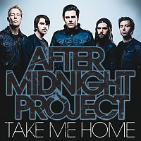 After Midnight Project – Take Me Home