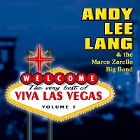 Andy Lee Lang & The Marco Zarello Big Band – The Very Best Of Viva Las Vegas Vol.1