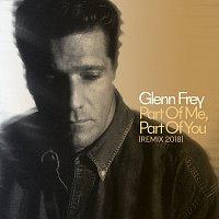 Glenn Frey – Part Of Me, Part Of You [2018 Remix]