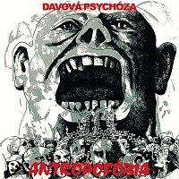 Davová Psychóza – Antropofóbia