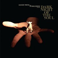 Danger Mouse & Sparklehorse – Dark Night of The Soul