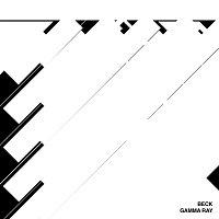 Beck – Gamma Ray