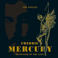 Freddie Mercury – Messenger Of The Gods: The Singles Collection