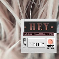Matthew Young – Hey