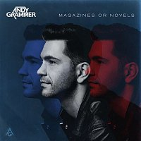 Andy Grammer – Magazines Or Novels