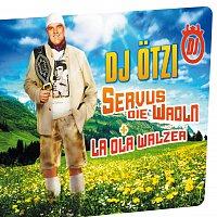 DJ Otzi – Servus die Wadln