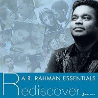 A.R. Rahman – A.R. Rahman Essentials (Rediscover)