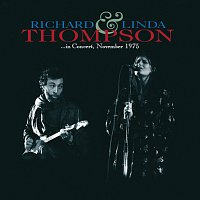 Richard & Linda Thompson – In Concert November 1975