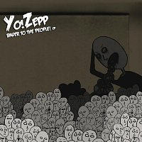 YO!ZEPP – Bauer to the People!
