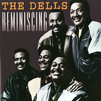 The Dells – Reminiscing
