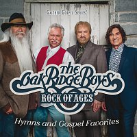 The Oak Ridge Boys – Rock Of Ages: Hymns And Gospel Favorites