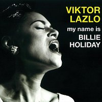 Viktor Lazlo – My Name is Billie Holiday