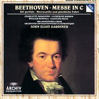 """Charlotte Margiono, Catherine Robbin, William Kendall, Alastair Miles – Beethoven: Mass in C; """"Ah! perfido""""; Meeresstille und gluckliche Fahrt"""
