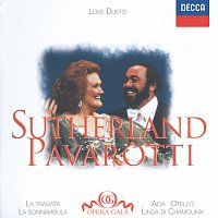 Dame Joan Sutherland, Luciano Pavarotti, The National Philharmonic Orchestra – Joan Sutherland / Luciano Pavarotti - Love Duets