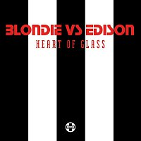 Blondie, Edison – Heart Of Glass