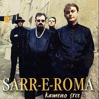 Sarr-E-Roma – Sarr-E-Roma - Kameno srce
