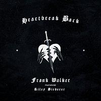 Frank Walker, Riley Biederer – Heartbreak Back