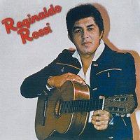Reginaldo Rossi – Reginaldo Rossi