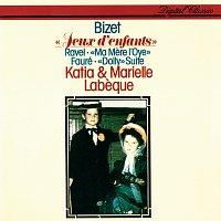 Katia Labeque, Marielle Labeque – Bizet: Jeux d'enfants / Fauré: Dolly Suite / Ravel: Ma Mere l'oye