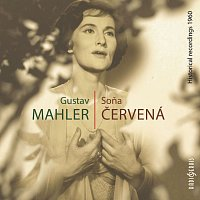 Soňa Červená – Mahler: Historical Recordings 1960