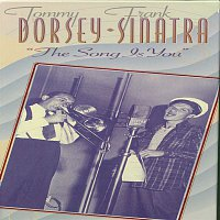Frank Sinatra, Tommy Dorsey – The Song Is You