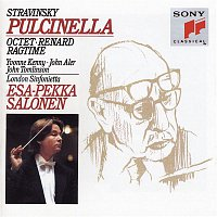 Esa-Pekka Salonen, Igor Stravinsky, John Aler, Yvonne Kenny, John Tomlinson, London Sinfonietta – Stravinsky: Pulcinella; Ragtime; Renard; Octet