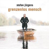Stefan Jurgens – Grenzenlos Mensch