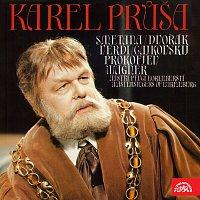 Karel Průša – Karel Průša (Smetana, Dvořák, Verdi, Čajkovskij, Prokofjev, Wagner)